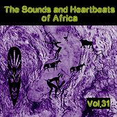 The Sounds and Heartbeat of Africa,Vol.31 by Various Artists