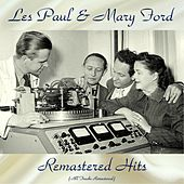 Remastered Hits (All Tracks Remastered 2017) de Les Paul