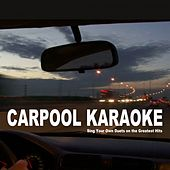 Carpool Karaoke - Sing Your Own Duets on the Greatest Hits de Various Artists