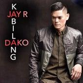Kabilang Dako by Jay R
