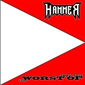 The Worst of 2005 2015 by Hammer