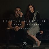 Revival Nights - EP by Anthony Shepherd