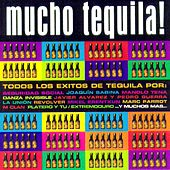 Mucho Tequila (Un Homenaje A Tequila) by Various Artists