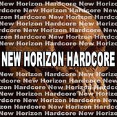 New Horizon Hardcore by Various Artists