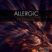 Allergic von Fr33m4n