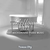 Mellow Jazz (Best Background Piano Music) de Yoanna Sky