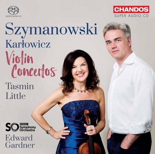 Szymanowski & Karłowicz: Violin Concertos by Tasmin Little