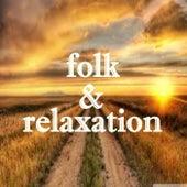 Folk & Relaxation de Various Artists