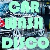 Car Wash Disco de Various Artists