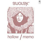 Hollow / Memo by Anorak