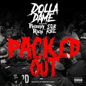 Packed Out (feat. Philthy Rich & SOB X RBE) von Dolla Dame