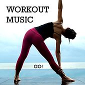 Workout Music by Go