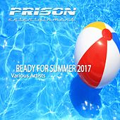 Ready For Summer 2017 - EP by Various Artists