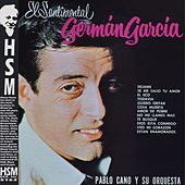 Greman Garcia el Sentimental de German Garcia
