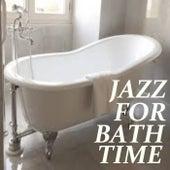 Jazz For Bath Time von Various Artists