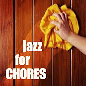 Jazz For Chores de Various Artists