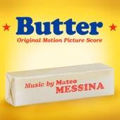 Butter (Original Motion Picture Score) von Mateo Messina