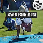 Down 21 Points at Half by Paul Taylor