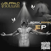 Born Again von Buffalo Souljah