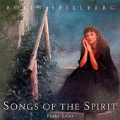 Songs of the Spirit by Robin Spielberg