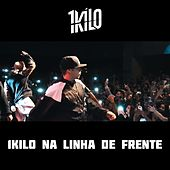 1kilo Na Linha de Frente (feat. Pablo Martins, Mz, Knust, Pelé MilFlows, DoisP, Funkero, Sadan & Xamã) by 1Kilo