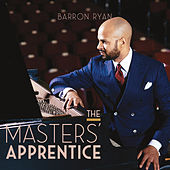 The Masters' Apprentice by Barron Ryan