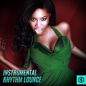 Instrumental Rhythm Lounge de Various Artists