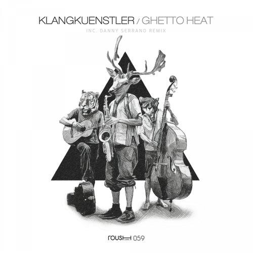 Ghetto Heat von Klangkuenstler