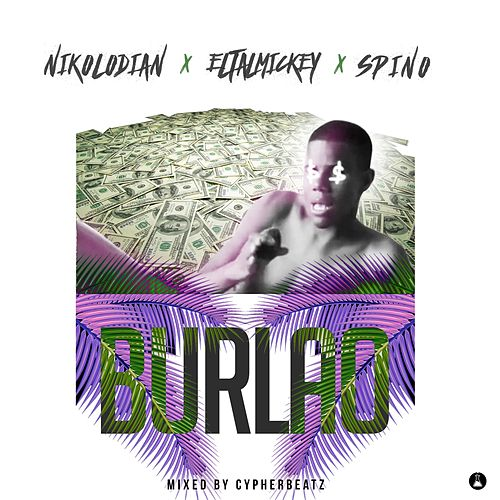 Burlao (feat. ELTALMICKEY & Spino) by Nikolodian