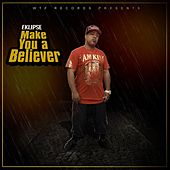 Make You a Believer von EKLIPSE