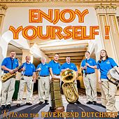Enjoy Yourself by Kris and the Riverbend Dutchmen