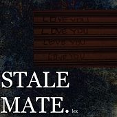 Stale Mate. by Lex