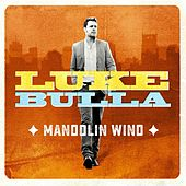 Mandolin Wind de Luke Bulla