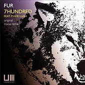 7 Hundred (feat. Marie Luah) by Fur