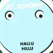 HalluHillu von DJ Schöpfi
