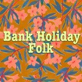 Bank Holiday Folk de Various Artists