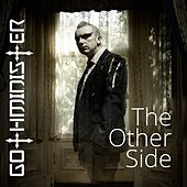 The Other Side by Gothminister