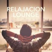 Relajación Lounge by Various Artists