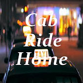 Cab Ride Home by Various Artists