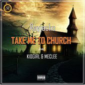 Take Me to Church von Rayjacko