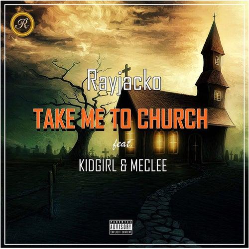 Take Me to Church by Rayjacko