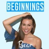 Beginnings by Bear