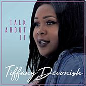 Talk About It von Tiffany Devonish