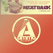 Meat Rack (Original Mix) by Charles Feelgood