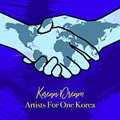 Korean Dream von Artists for One Korea