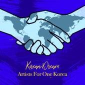Korean Dream by Artists for One Korea