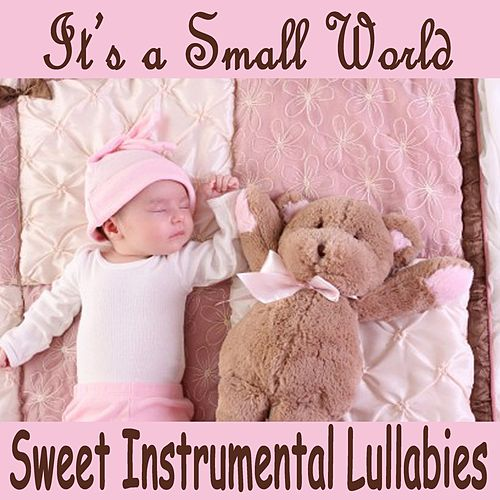It's a Small World: Sweet Instrumental Lullabies by The O'Neill Brothers Group