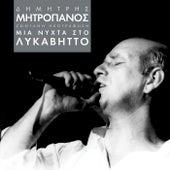 Mia Nihta Sto Likavitto (Live) von Dimitris Mitropanos (Δημήτρης Μητροπάνος)