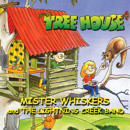 Treehouse - Mister Whiskers And The Lightning Creek Band by Franciscus Henri
