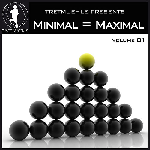 Tretmuehle Pres. Minimal = Maximal, Vol. 1 by Various Artists